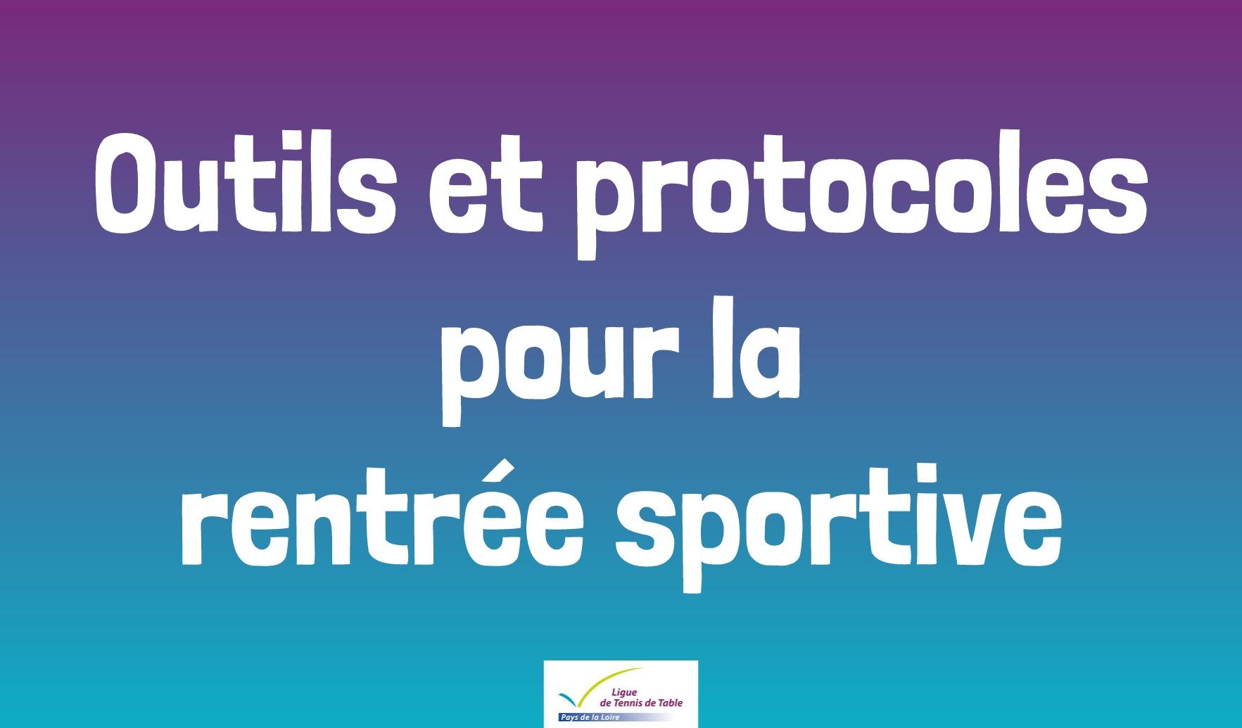 Outils et protocoles rentrée sportive